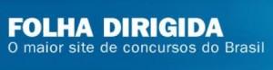 WWW.FOLHADIRIGIDA.COM.BR, FOLHA DIRIGIDA CONCURSOS