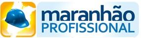 WWW.MA.GOV.BR/MARANHAOPROFISSIONAL, MARANHÃO PROFISSIONAL QUALIFICAÇÃO