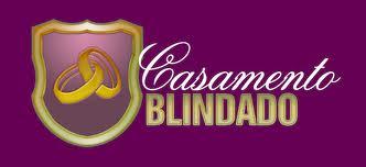 WWW.CASAMENTOBLINDADO.COM, CURSO CASAMENTO BLINDADO