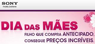 WWW.SONY.COM.BR/DIADASMAES, SONY DIA DAS MÃES 2012
