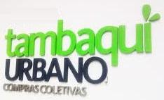 WWW.TAMBAQUIURBANO.COM, TAMBAQUI URBANO COMPRA COLETIVA