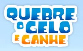 WWW.QUEBREOGELO.COM, CONCURSO QUEBRE O GELO E GANHE