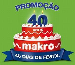 WWW.MAKRO.COM.BR/PROMOCAO40ANOS, PROMOÇÃO MAKRO 40 ANOS