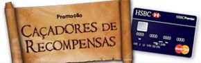WWW.HSBC.COM.BR/CACADORESDERECOMPENSAS, PROMOÇÃO CAÇADORES DE RECOMPENSAS HSBC
