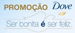 WWW.PROMOCAODOVE.COM.BR, PROMOÇÃO DOVE SER BONITA É SER FELIZ