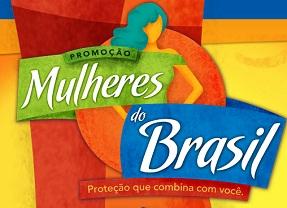WWW.PROMOCAOMULHERESDOBRASIL.COM.BR, COMO PARTICIPAR PROMOÇÃO MULHERES DO BRASIL