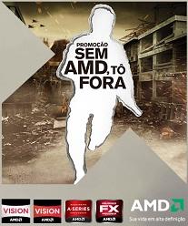 WWW.SEMAMDTOFORA.COM.BR, PROMOÇÃO SEM AMD, TÔ FORA!