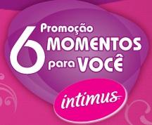 WWW.6MOMENTOSINTIMUS.COM.BR, PROMOÇÃO 6 MOMENTOS INTIMUS