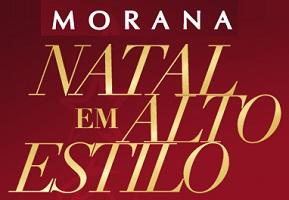 WWW.MORANA.COM.BR, PROMOÇÃO NATAL EM ALTO ESTILO MORANA