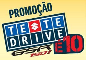 WWW.SUZUKIMOTOS.COM.BR/TESTEDRIVEE10, PROMOÇÃO TESTE DRIVE SUZUKI É 10