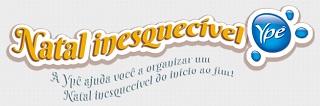 WWW.NATALINESQUECIVEL.COM.BR, PROMOÇÃO NATAL INESQUECÍVEL YPÊ