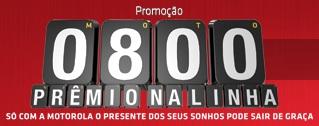 WWW.PROMOCAOMOTOROLA.COM.BR, PROMOÇÃO 0800 PRÊMIO NA LINHA MOTOROLA