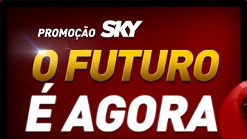WWW.SKY.COM.BR/FUTUROAGORA, PROMOÇÃO SKY O FUTURO É AGORA