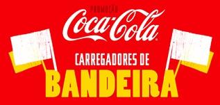 CARREGADORESDEBANDEIRA.COCACOLA.COM.BR, PROMOÇÃO COCA-COLA CARREGADORES DE BANDEIRA