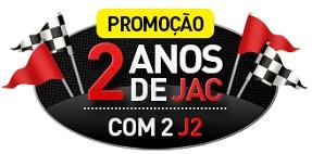 WWW.JACMOTORSBRASIL.COM.BR/PROMOCAO2ANOS, PROMOÇÃO 2 ANOS DE JAC COM 2 J2