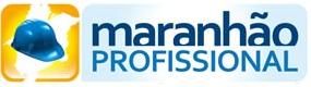 WWW.MA.GOV.BR/MARANHAOPROFISSIONAL, PROGRAMA MARANHÃO PROFISSIONAL