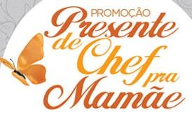 PROMOÇÃO PRESENTE DE CHEF PRA MAMÃE, WWW.PROMOCONTINENTAL.COM.BR
