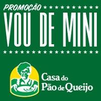 WWW.VOUDEMINI.COM.BR, PROMOÇÃO VOU DE MINI CASA DO PÃO DE QUEIJO