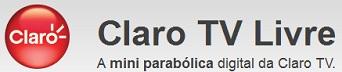 WWW.CLARO.COM.BR/CLAROTVLIVRE, CLARO TV LIVRE
