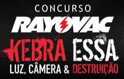 WWW.KEBRAESSA.COM.BR, CONCURSO RAYOVAC KEBRA ESSA