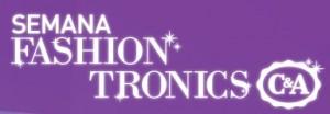 WWW.CEA.COM.BR/SEMANAFASHIONTRONICS, PROMOÇÃO SEMANA FASHION TRONICS C&A