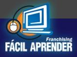 WWW.FRANQUIAFACILAPRENDER.COM.BR , FRANQUIA FÁCIL APRENDER