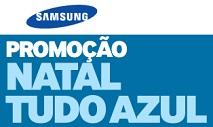 WWW.NATALTUDOAZUL.COM.BR, PROMOÇÃO NATAL TUDO AZUL SAMSUNG