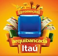 WWW.ITAU.COM.BR/ARQUIBANCADAITAU, PROMOÇÃO ARQUIBANCADA ITAÚ
