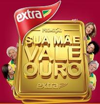 WWW.EXTRA.COM.BR/MAES2014, PROMOÇÃO SUA MÃE VALE OURO EXTRA