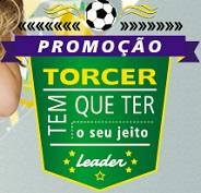WWW.TORCEDORLEADER.COM.BR, PROMOÇÃO LEADER TORCER TEM QUE TER O SEU JEITO