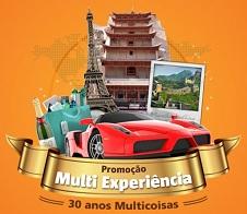 WWW.MULTICOISAS.COM.BR/PROMO, PROMOÇÃO MULTI EXPERIÊNCIA