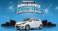 WWW.ANONOVOCARRONOVO.COM.BR, PROMOÇÃO CARTÃO BRB VISA ANO NOVO CARRO NOVO