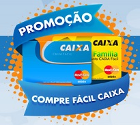 WWW.COMPREFACILCAIXA.COM.BR, PROMOÇÃO COMPRE FÁCIL CAIXA