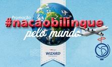 WWW.WIZARD.COM.BR/NACAOBILINGUEPELOMUNDO, PROMOÇÃO WIZARD – NAÇÃO BILÍNGUE PELO MUNDO
