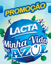 WWW.LACTA.COM.BR, PROMOÇÃO LACTA 2015 MINHA VIDA NO AZUL