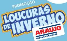 WWW.PROMOCAOARAUJO.COM.BR, PROMOÇÃO LOUCURAS DE INVERNO ARAUJO