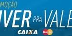 WWW.VIVERPRAVALERCAIXA.COM.BR, PROMOÇÃO VIVER PRA VALER CAIXA