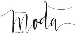 WWW.FOLHA.COM.BR/COLECAOMODA, COLEÇÃO FOLHA MODA DE A À Z