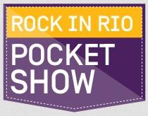 WWW.OIPOCKETSHOW.COM.BR, OI POCKET SHOW ROCK IN RIO