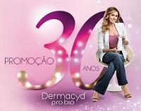 DERMACYD.COM.BR/PROMOCAO30ANOS, PROMOÇÃO DERMACYD 30 ANOS